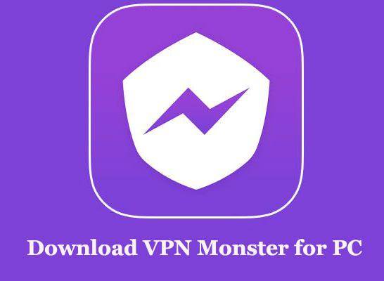 Download VPN Monster for PC