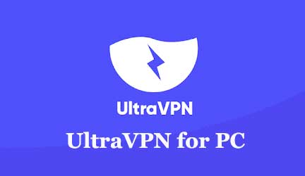 UltraVPN for PC