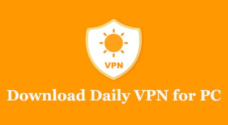 Download Daily VPN for PC
