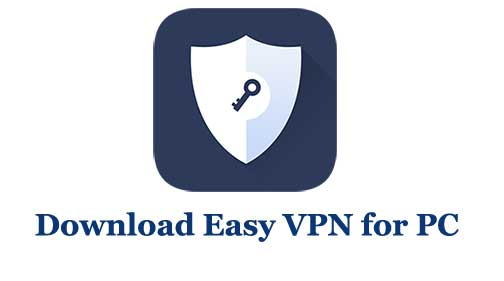 Download Easy VPN for PC