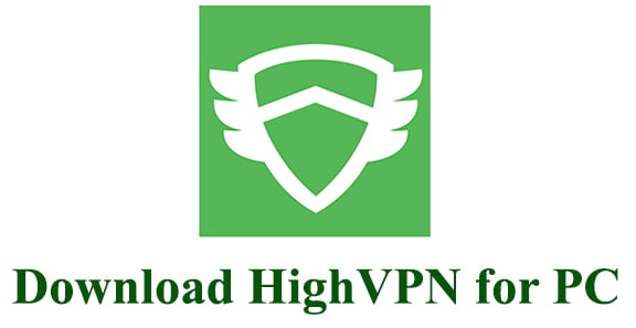 Download HighVPN for PC