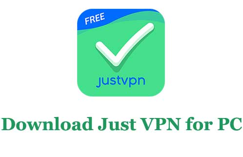Download Just VPN for PC