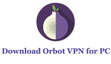 Download Orbot VPN for PC