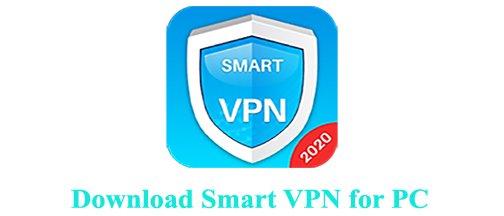 Download Smart VPN for PC