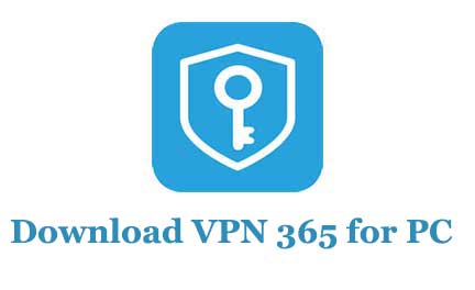 Download VPN 365 for PC