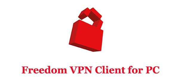 Freedom VPN Client for PC