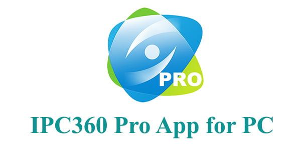 IPC360 App for PC