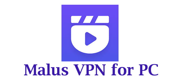Malus VPN for PC