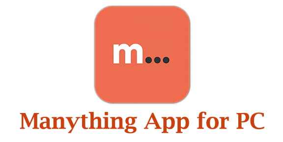Manything App for PC