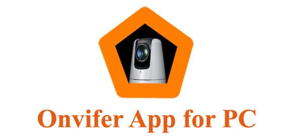 Onvifer App for PC