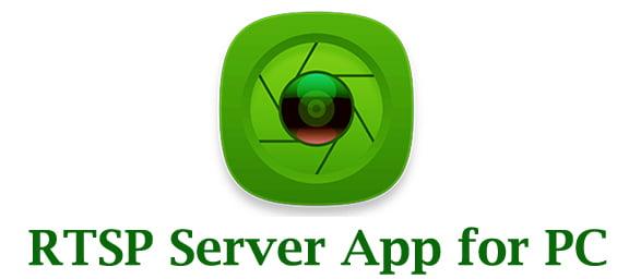 RTSP Server App for PC
