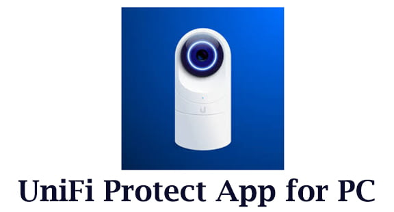 UniFi Protect App for PC
