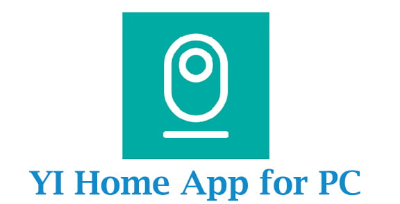 YI Home App for PC