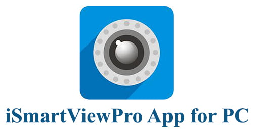 iSmartViewPro App for PC