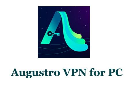 Augustro VPN for PC