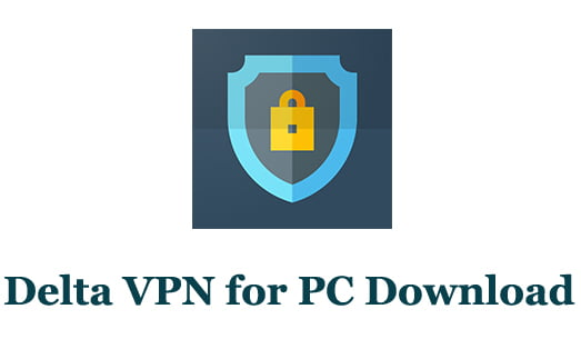 Delta VPN for PC