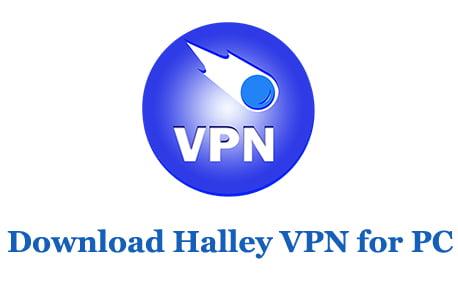 Download Halley VPN for PC