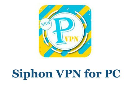 Download Siphon VPN for PC