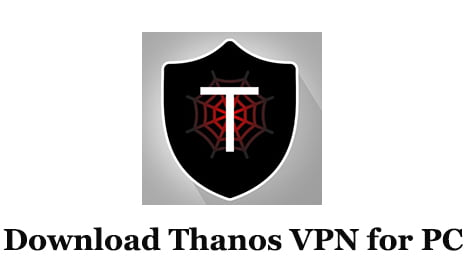Download Thanos VPN for PC