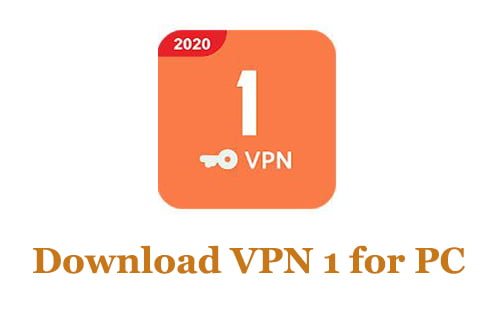 Download VPN 1 for PC