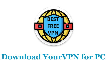 Download YourVPN for PC