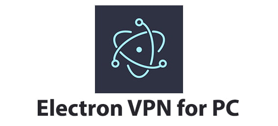 Electron VPN for PC