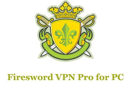 Firesword VPN Pro for PC
