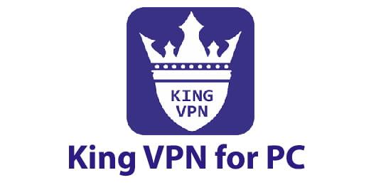 King VPN for PC