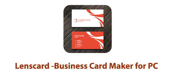 Lenscard -Business Card Maker for PC