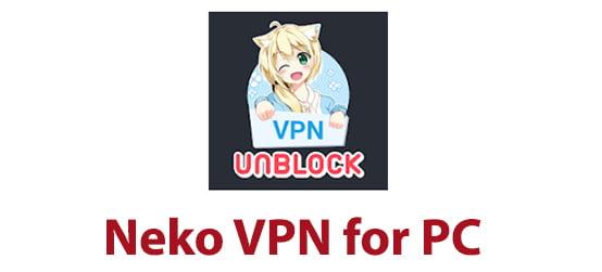 Neko VPN for PC