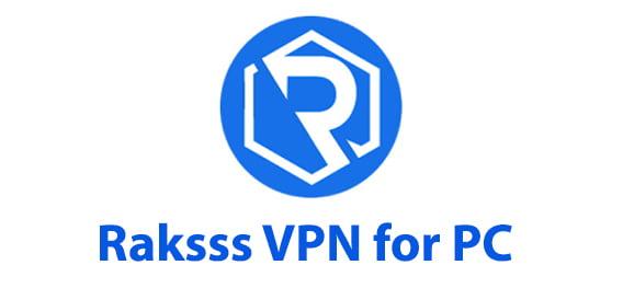 Raksss VPN for PC