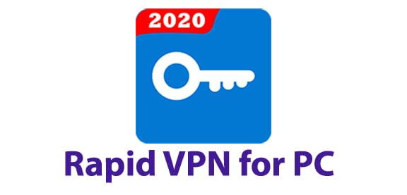 Rapid VPN for PC