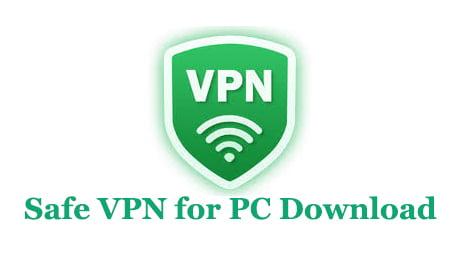 Safe VPN for PC