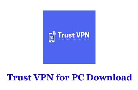 Trust VPN for PC