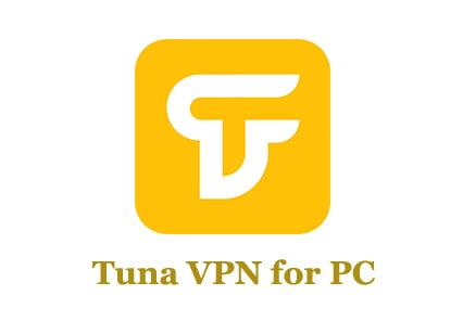 Tuna VPN for PC