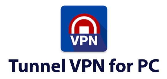 Tunnel VPN for PC