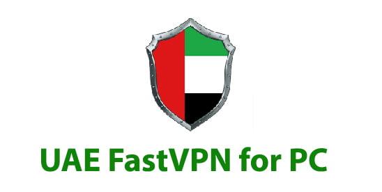 UAE FastVPN for PC