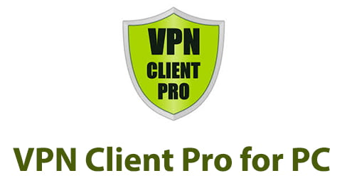 VPN Client Pro for PC