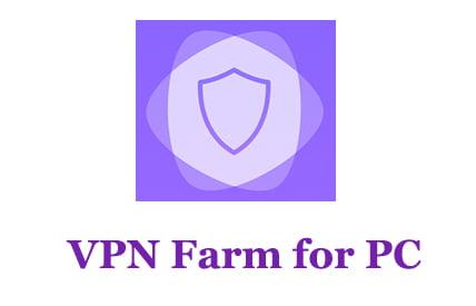 VPN Farm for PC