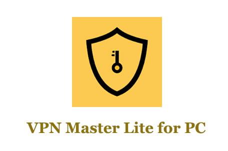 VPN Master Lite for PC