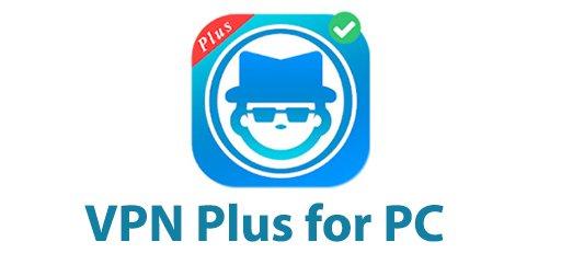 VPN Plus for PC