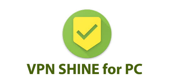 VPN SHINE for PC