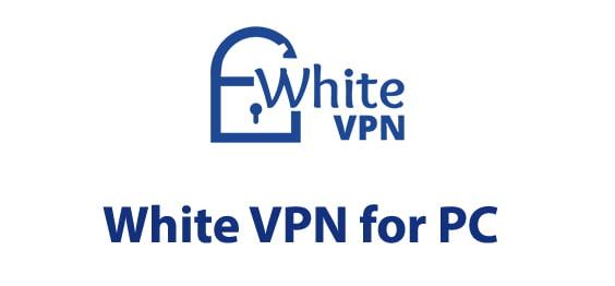 White VPN for PC