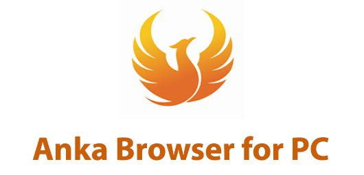 Anka Browser for PC