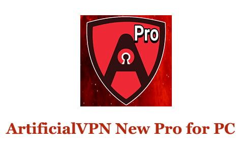 ArtificialVPN New Pro for PC