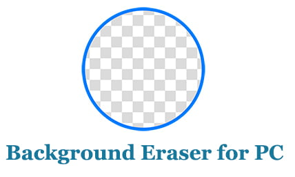 Background Eraser for PC