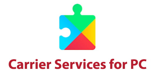 Carrier Services for PC