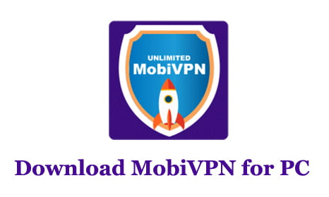 Download MobiVPN for PC