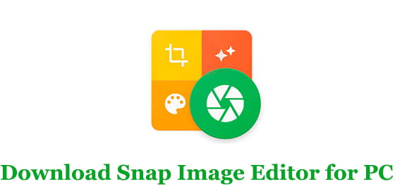Snap Image Editor for PC