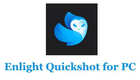 Enlight Quickshot for PC